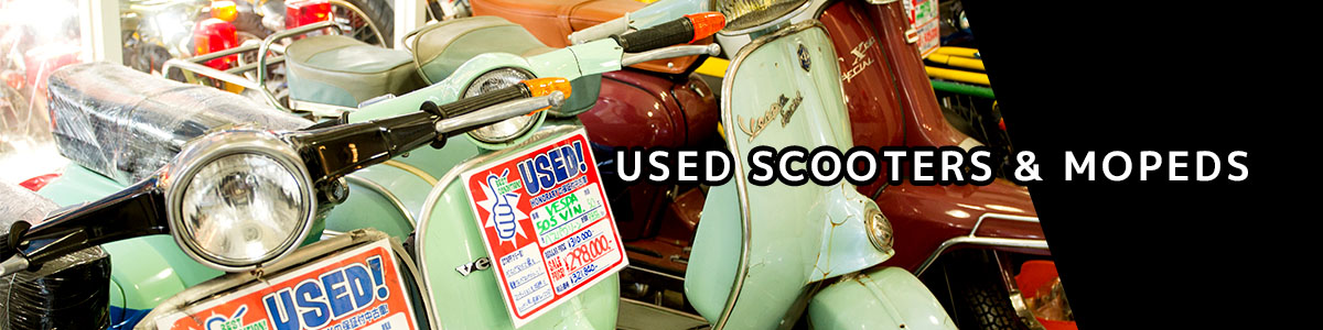 USED MOPEDS・SCCOTERS